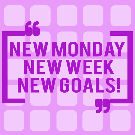Conceptual hand writing showing New Monday New Week New Goals. Business photo showcasing next week resolutions To do list Goals Targets