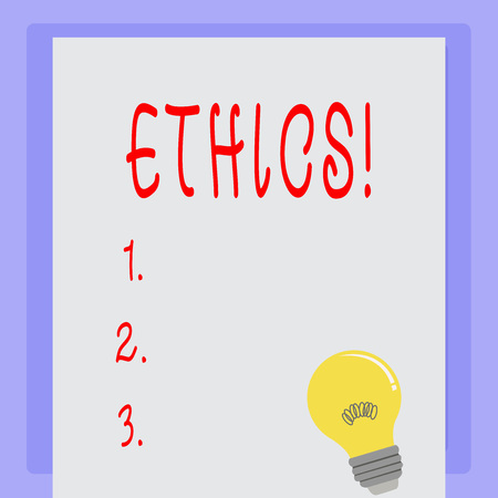Handwriting text Ethics. Concept meaning Maintaining equality balance among others having moral principles Stok Fotoğraf