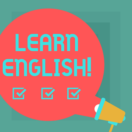 Conceptual hand writing showing Learn English. Business photo text Study another Language Learn Something Foreign Communication Round Speech Bubble Coming Out of Megaphone for Announcement