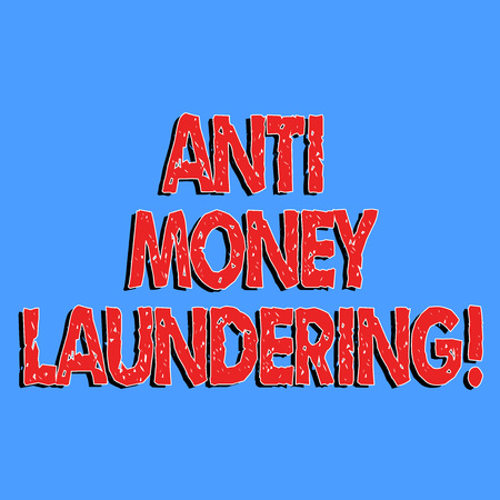 Text sign showing Anti Money Laundering. Conceptual photo entering projects to get away dirty money and clean it