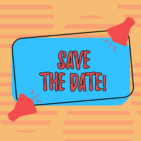 Word writing text Save The Date. Business concept for Remember not to schedule anything else that time Appointment Two Megaphone with Sound icon on Blank Color Outlined Rectangular Shape Banco de Imagens