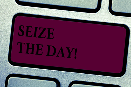 Writing note showingSeize The Day. Business photo showcasing Embrace opportunities Have motivation inspiration optimism Keyboard key Intention to create computer message pressing keypad idea Stock Photo