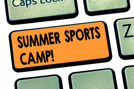 Writing note showing Summer Sports Camp. Business photo showcasing providing facilities for sleeping eating and handicrafts Keyboard key Intention to create computer message pressing keypad idea