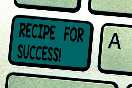 Text sign showing Recipe For Success. Conceptual photo tricks and guides in order to achieve certain goals Keyboard key Intention to create computer message pressing keypad idea