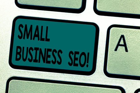 Text sign showing Small Business Seo. Conceptual photo owned and operated company that is limited in size Keyboard key Intention to create computer message pressing keypad idea