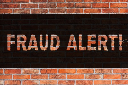 Text sign showing Fraud Alert. Business photo showcasing Security Message Fraudulent activity suspected Brick Wall art like Graffiti motivational call written on the wall