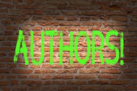 Word writing text Authors. Business photo showcasing Writer Journalist Poet Biographer Playwright Composer Creator Brick Wall art like Graffiti motivational call written on the wall