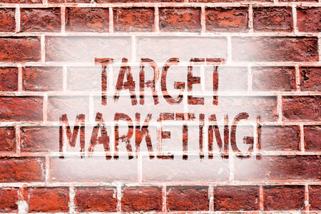 Handwriting text writing Target Marketing. Conceptual photo Market Segmentation Audience Targeting Customer Selection Brick Wall art like Graffiti motivational call written on the wall