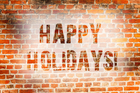 Conceptual hand writing showing Happy Holidays. Concept meaning Greeting Celebrating Festive Days Brick Wall art like Graffiti motivational written on wall