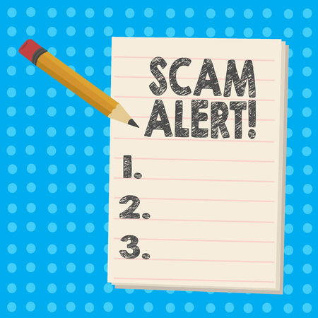 Handwriting text Scam Alert. Conceptual photo Safety warning to avoid fraud or virus attacks