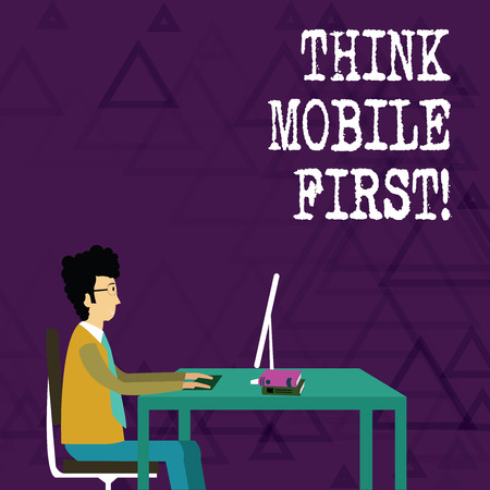 Writing note showing Think Mobile First. Business concept for Handheld devises marketing target portable phones first