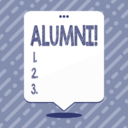Text sign showing Alumni. Business photo showcasing Alum Old graduate Postgraduate Gathering College Academy Celebration