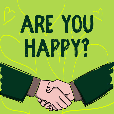 Writing note showing Are You Happyquestion. Business concept for Motivation Success Life Celebration Smile Relaxing