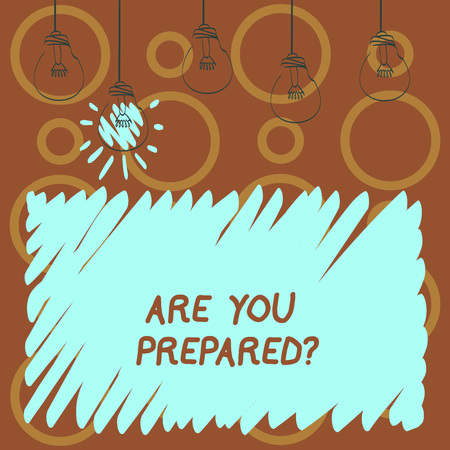Text sign showing Are You Preparedquestion. Business photo text Ready Preparedness Readiness Assessment Evaluation Imagens