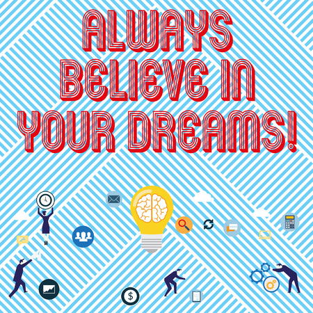 Text sign showing Always Believe In Your Dreams. Business photo text confidence Faith Believing in yourself Reklamní fotografie