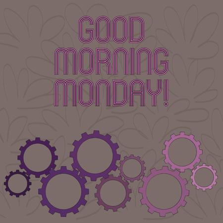 Handwriting text Good Morning Monday. Conceptual photo Happy Positivity Energetic Breakfast