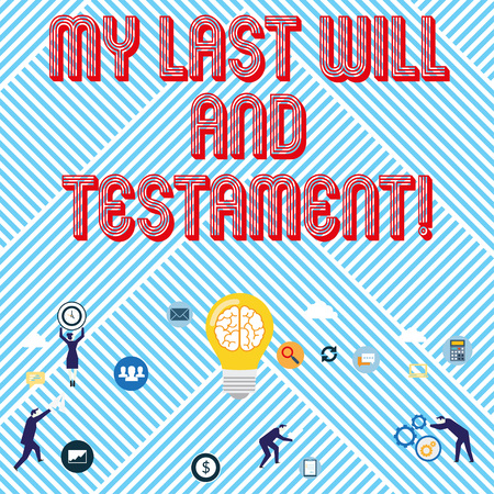Text sign showing My Last Will And Testament. Business photo text List of things to be made after his orher death Banco de Imagens