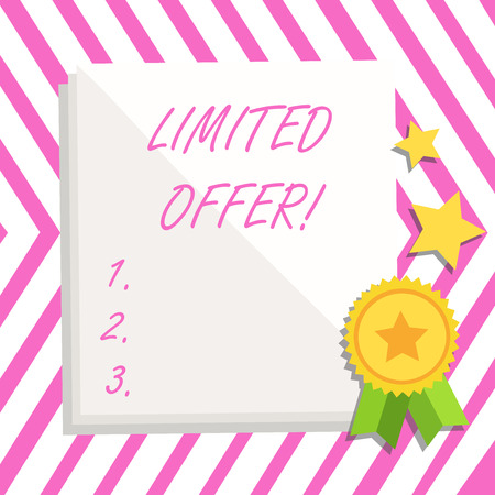 Writing note showing Limited Offer. Business concept for Short time special clearance Price Reduction