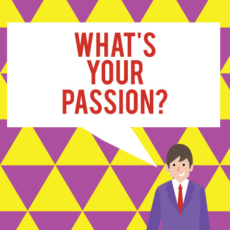 Text sign showing What S Your Passionquestion. Business photo showcasing asking someone about his dreams and hopes Foto de archivo