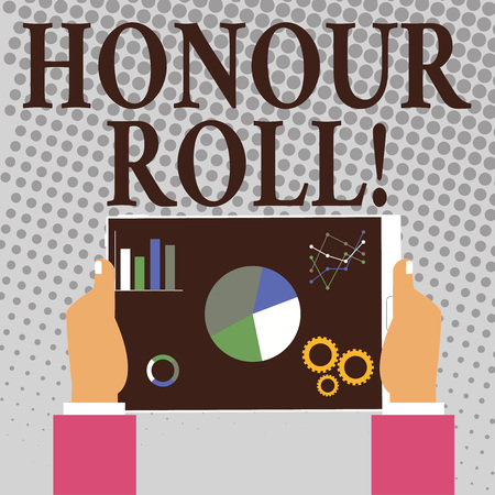 Writing note showing Honour Roll. Business concept for List of students who have earned grades above a specific average