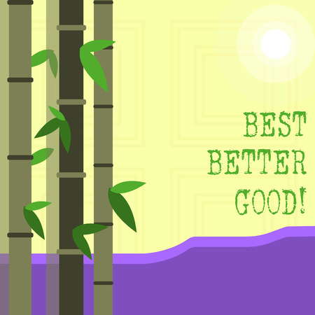 Writing note showing Best Better Good. Business concept for improve yourself Choosing best choice Deciding Improvement
