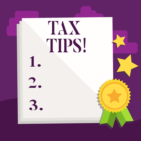 Handwriting text Tax Tips. Conceptual photo Help Ideas for taxation Increasing Earnings Reduction on expenses