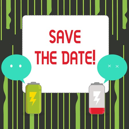 Writing note showing Save The Date. Business concept for Remember not to schedule anything that time