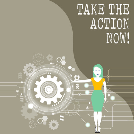 Conceptual hand writing showing Take The Action Now. Concept meaning Act Start Promptly Immediate Instantly