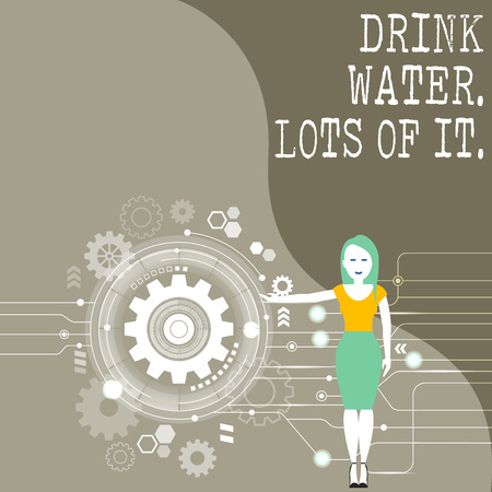Conceptual hand writing showing Drink Water Lots Of It. Concept meaning drinking liquids to keep our body in great status