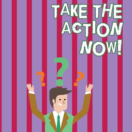 Text sign showing Take The Action Now. Business photo text Act Start Promptly Immediate Instantly Stock fotó