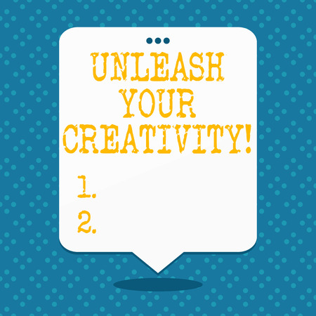 Handwriting text Unleash Your Creativity. Conceptual photo Develop Personal Intelligence Wittiness Wisdom