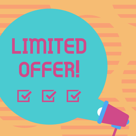 Word writing text Limited Offer. Business photo showcasing Short time special clearance Price Reduction Blank Round Color Speech Bubble Coming Out of Megaphone for Announcement