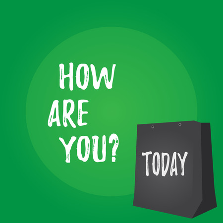 Handwriting text How Are You. Conceptual photo Your Health status Asking about your life and health