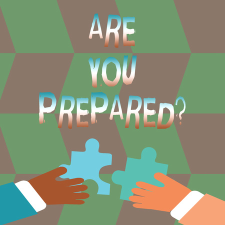 Word writing text Are You Prepared. Business photo showcasing Ready Preparedness Readiness Assessment Evaluation Imagens