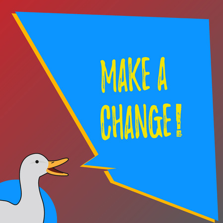 Text sign showing Make A Change. Business photo showcasing New Goals Opportunities Different Approach
