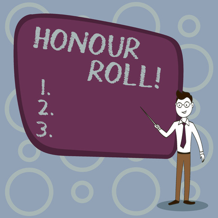 Text sign showing Honour Roll. Business photo showcasing List of students who have earned grades above a specific average
