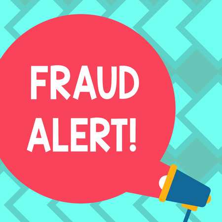 Text sign showing Fraud Alert. Business photo text Security Message Fraudulent activity suspected Blank Round Color Speech Bubble Coming Out of Megaphone for Announcement