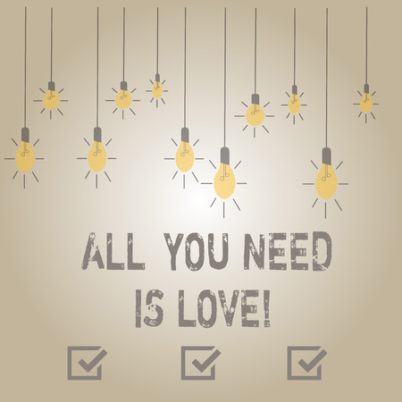 Writing note showing All You Need Is Love. Business concept for Deep affection needs appreciation roanalysisce