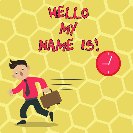 Text sign showing Hello My Name Is. Business photo showcasing Introduce yourself meeting someone new Presentation