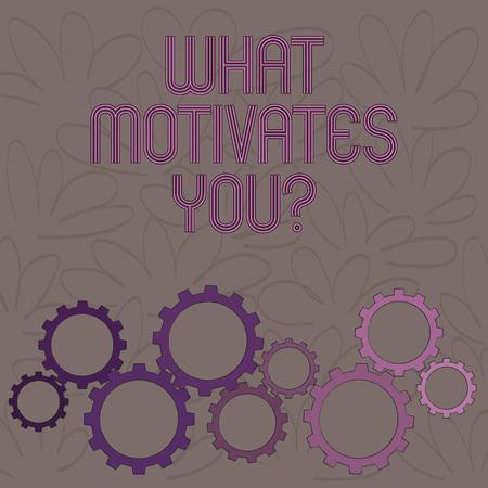 Handwriting text What Motivates You question. Conceptual photo Passion Drive Incentive Dream Aspiration