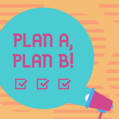 Word writing text Plan A Plan B. Business photo showcasing Strategic Solutions Ideas Paths to follow to choose from Blank Round Color Speech Bubble Coming Out of Megaphone for Announcement