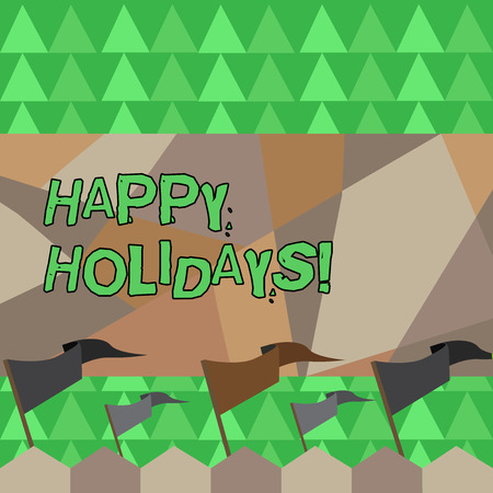 Conceptual hand writing showing Happy Holidays. Concept meaning Greeting Celebrating Festive Days