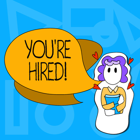 Conceptual hand writing showing You Re Hired. Concept meaning New employee recruited Worker selected