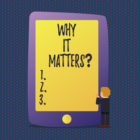 Handwriting text Why It Mattersquestion. Conceptual photo Important Reasons to do something Motivation Goal