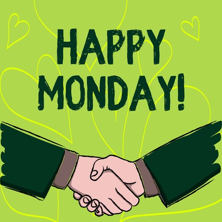 Writing note showing Happy Monday. Business concept for Wishing you have a good start for the week