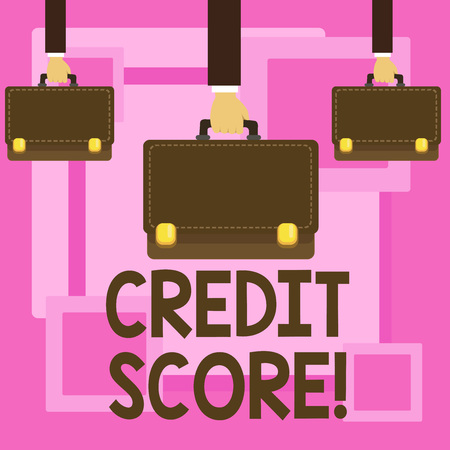 Text sign showing Credit Score. Business photo showcasing Capacity to repay a loan Creditworthiness of an individual