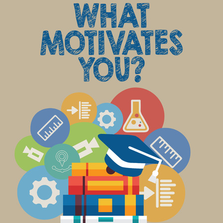 Handwriting text writing What Motivates Youquestion. Conceptual photo Passion Drive Incentive Dream Aspiration