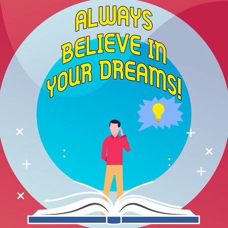 Word writing text Always Believe In Your Dreams. Business photo showcasing confidence Faith Believing in yourself Stok Fotoğraf