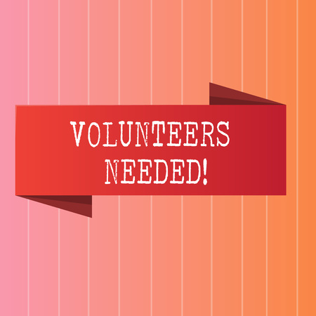 Writing note showing Volunteers Needed. Business concept for Social Community Charity Volunteerism