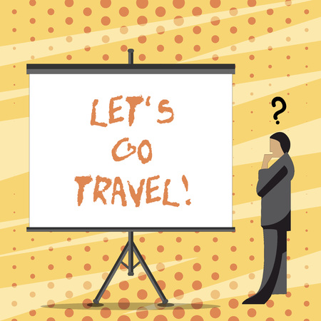 Text sign showing Let S Go Travel. Business photo text Going away Travelling Asking someone to go outside Trip